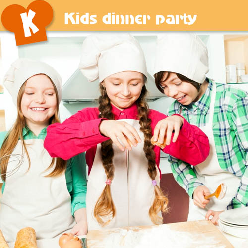 Kids dinner party